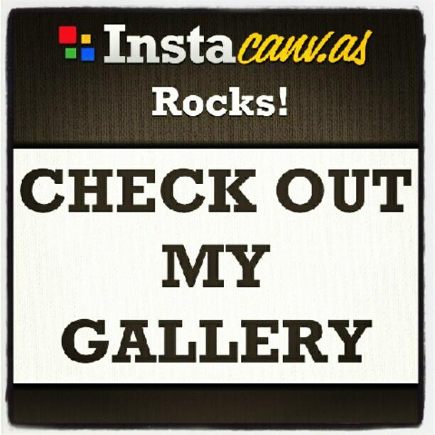 My gallery is open http://instacanv.as/jasontromm